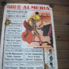 Carteles Toros: PLAZA DE TOROS DE ALMERIA- AGOSTO 1986-JULIO ROBLES-JOSE ORTEGA CANO-NIÑO DE LA CAPEA-PACO OJEDA. Lote 193188148