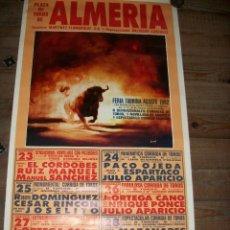 Carteles Toros: PLAZA DE TOROS DE ALMERIA- AGOSTO DE 1992-MANUEL DIAZ EL CORDOBES-CESAR RINCON-JOSE ORTEGA CANO. Lote 193188710