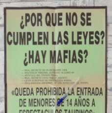 Carteles Toros: CARTEL ANTITAURINO ZARAGOZA MAFIAS? QUE SE CUMPLAN LAS LEYES. Lote 193714933