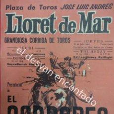 Carteles Toros: CARTEL 44 X 20 CTMS. CORRIDA PLAZA DE TOROS DE LLORET DE MAR. AÑO 1963. EL CORDOBES. Lote 193996723