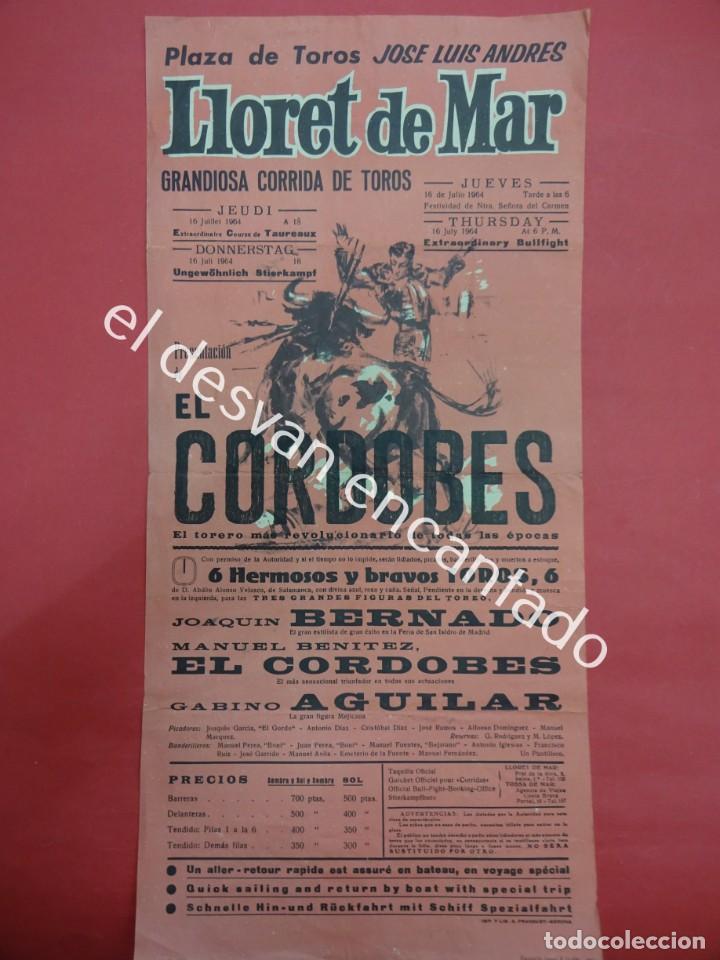 Carteles Toros: Cartel 44 x 20 ctms. Corrida PLAZA DE TOROS de LLORET DE MAR. Año 1963. EL CORDOBES - Foto 2 - 193996723
