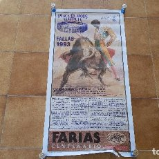 Carteles Toros: CARTEL PLAZA DE TOROS DE VALENCIA FALLAS (1993) SIN DOBLAR. Lote 194164662