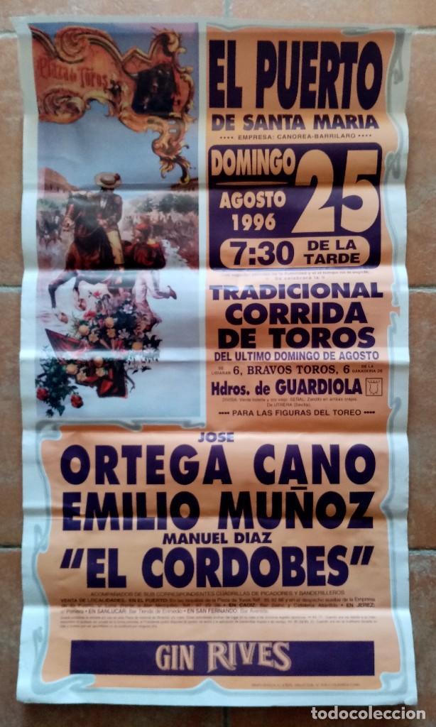 GRAN CARTEL DE TOROS DEL PUERTO DE SANTA MARIA - ORTEGA CANO, EMILIO MUÑOZ, EL CORDOBES - 1996 (Coleccionismo - Carteles Gran Formato - Carteles Toros)