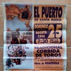 Carteles Toros: GRAN CARTEL DE TOROS DEL PUERTO DE SANTA MARIA - ORTEGA CANO, EMILIO MUÑOZ, EL CORDOBES - 1996 . Lote 194318846