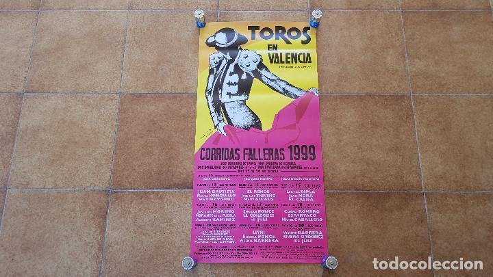 CARTEL PLAZA DE TOROS DE VALENCIA (1999) CORRIDAS FALLERAS (Coleccionismo - Carteles Gran Formato - Carteles Toros)