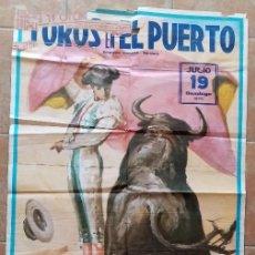 Carteles Toros: GRAN CARTEL DE TOROS EN EL PUERTO - BOHORQUEZ, EMILIO OLIVA, LUIS PARRA JEREZANO, RUIZ MIGUEL - 1970. Lote 194320277