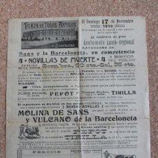 Carteles Toros: CARTEL DE TOROS DE BARCELONA. 17 DE NOVIEMBRE DE 1912. MOLINA, DE SANS, Y VULCANO, PEPOT Y TIRILLA. Lote 194697996
