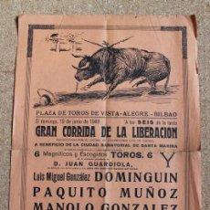Carteles Toros: CARTEL DE TOROS DE BILBAO. 19 DE JUNIO DE 1949. DOMINGUÍN, PAQUITO MUÑOZ Y MANOLO GONZÁLEZ. . Lote 194698036