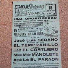 Carteles Toros: CARTEL DE TOROS DE VINAROZ. 15 DE AGOSTO DE 1965. JOSÉ LUIS SEDANO, TOMÁS MORENO EL TEMPRANILLO,. Lote 194698177