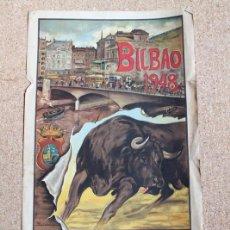Carteles Toros: CARTEL DE TOROS DE BILBAO 1948. CORRIDAS GENERALES. DÍAS 22 AL 25 DE AGOSTO. DOMINGUÍN, BIENVENIDA. Lote 194698317