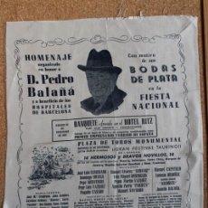 Carteles Toros: CARTEL DE TOROS DE BARCELONA. 16 DE DICIEMBRE DE 1951. HOMENAJE EN HONOR A DON PEDRO BALAÑÁ. Lote 194699657