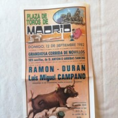 Carteles Toros: CARTEL PLAZA DE TOROS MADRID 12 SEPTIEMBRE 1982 JOSE LUIS RAMON CURRO DURAN LUIS MIGUEL CAMPANO. Lote 194734076