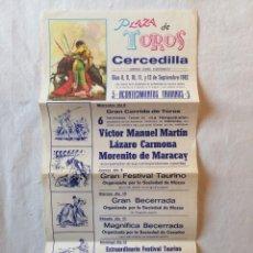 Carteles Toros: CARTEL PLAZA DE TOROS CERCEDILLA MADRID SEPTIEMBRE 1982 VICTOR MANUEL MARTIN LAZARO CARMONA MORENITO. Lote 194735696