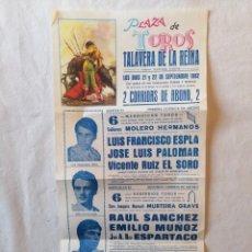 Carteles Toros: CARTEL PLAZA DE TOROS TALAVERA DE LA REINA MADRID SEPTIEMBRE 1982 EL SORO ESPARTACO EMILIO MUÑOZ. Lote 194736288