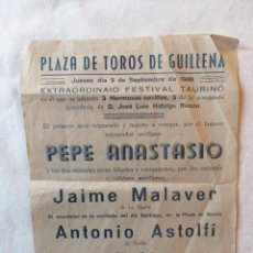 Carteles Toros: CARTEL PLAZA TOROS GUILLENA SEVILLA 1948 PEPE ANASTASIO JAIME MALAVER DE LA ALGABA ANTONIO ASTOLFI. Lote 194737052