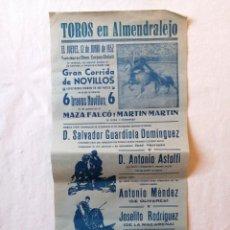 Carteles Toros: CARTEL PLAZA TOROS ALMENDRALEJO BADAJOZ EXTREMADURA 1952 SALVADOOR GUARDIOLA DOMINGUEZ JOSE MOYANO. Lote 194740076