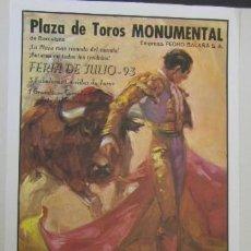 Carteles Toros: BARCELONA. PLAZA DE TOROS MONUMENTAL. FERIA DE JULIO-93. MEDS: 323X700 MMS.. Lote 194953856