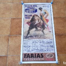 Carteles Toros: CARTEL PLAZA DE TOROS DE VALENCIA (1993) FALLAS. Lote 195150545