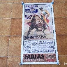 Carteles Toros: CARTEL PLAZA DE TOROS DE VALENCIA (1993) FALLAS. Lote 195150612