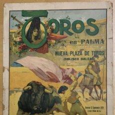 Carteles Toros: CARTEL TOROS PALMA - COLISEO BALEAR - RUANO LLOPIS - MELCHOR BELMONTE - JAIMITO PERICÁS - AÑO 1929. Lote 195241676