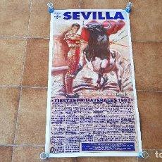 Carteles Toros: CARTEL PLAZA DE TOROS DE SEVILLA (1993) CURRO ROMERO, JOSELITO.... Lote 195269093