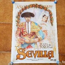 Carteles Toros: CARTEL PLAZA DE TOROS DE SEVILLA (1992). Lote 195269968
