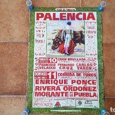 Carteles Toros: CARTEL PLAZA DE TOROS DE PALENCIA (AÑO 2000) FIRANCISCO RIVERA, ENRIQUE PONCE.... Lote 195271526