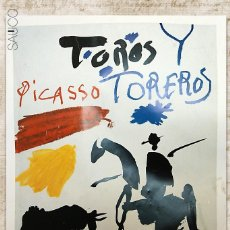 Carteles Toros: LÁMINA TOROS Y TOREROS PICASSO. Lote 195281202