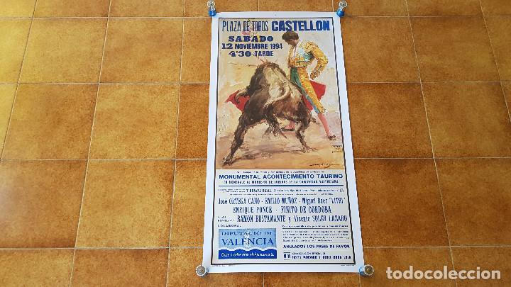 CARTEL PLAZA DE TOROS DE CASTELLON (1994) FINITO DE CORDOBA, LITRI Y ORTEGA CANO (Coleccionismo - Carteles Gran Formato - Carteles Toros)