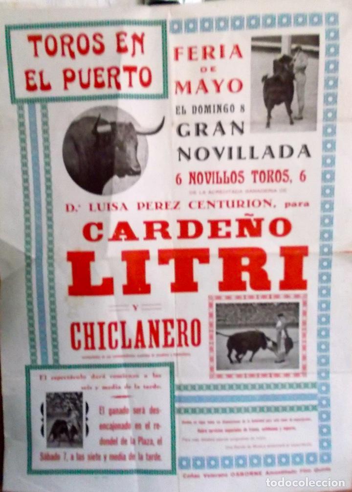 AÑOS 60 PLAZA DEL PUERTO CARDEÑO - LITRI - Y CHICLANERO DE NOVILLERO (Coleccionismo - Carteles Gran Formato - Carteles Toros)