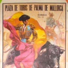 Carteles Toros: MALLORCA AÑOS 60 CARTEL DE TOROS CON CAMINO, EL CORDOBÉS Y PALOMO LINARES. Lote 195472533