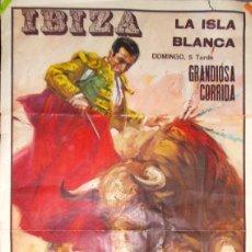 Carteles Toros: IBIZA AÑOS 60 CARTEL DE TOROS CON ORDOÑEZ, CAMINO Y EL CORDOBÉS. Lote 195472620