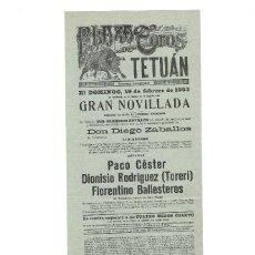 Carteles Toros: PLAZA DE TOROS.TETUAN 1933. PPACO CÉSTER. DIONISIO RODRÍGUEZ. TORERI. FLORENTINO BALLESTEROS.. Lote 196006796