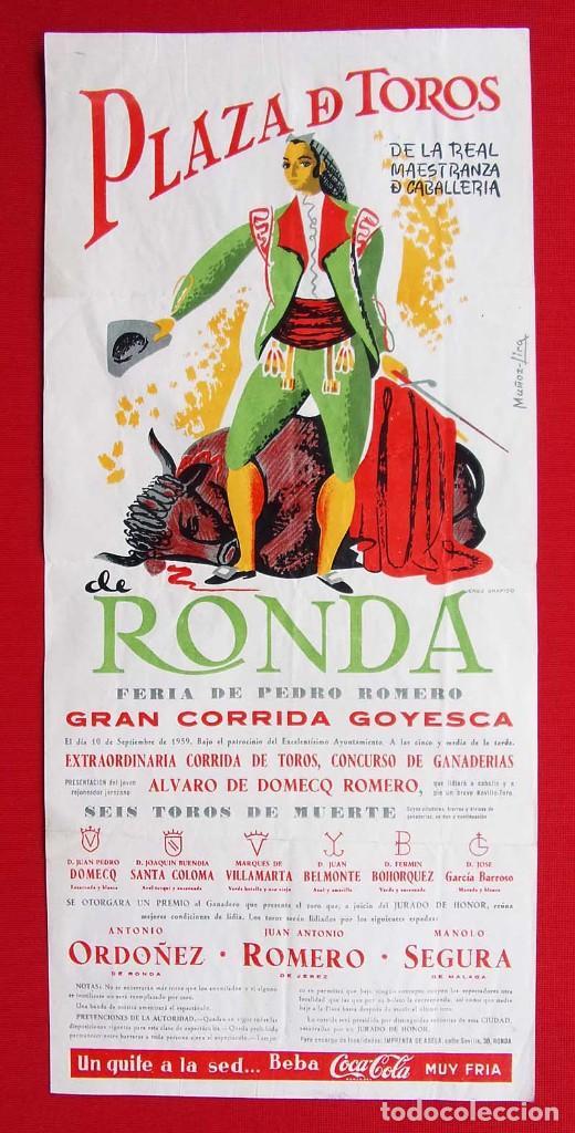 CARTEL DE LA PLAZA DE TOROS DE RONDA. AÑO: 1959. GRAN CORRIDA GOYESCA. ANTONIO ORDOÑEZ (Coleccionismo - Carteles Gran Formato - Carteles Toros)