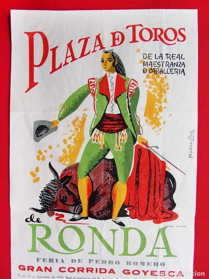 Carteles Toros: CARTEL DE LA PLAZA DE TOROS DE RONDA. AÑO: 1959. GRAN CORRIDA GOYESCA. ANTONIO ORDOÑEZ - Foto 2 - 196916722