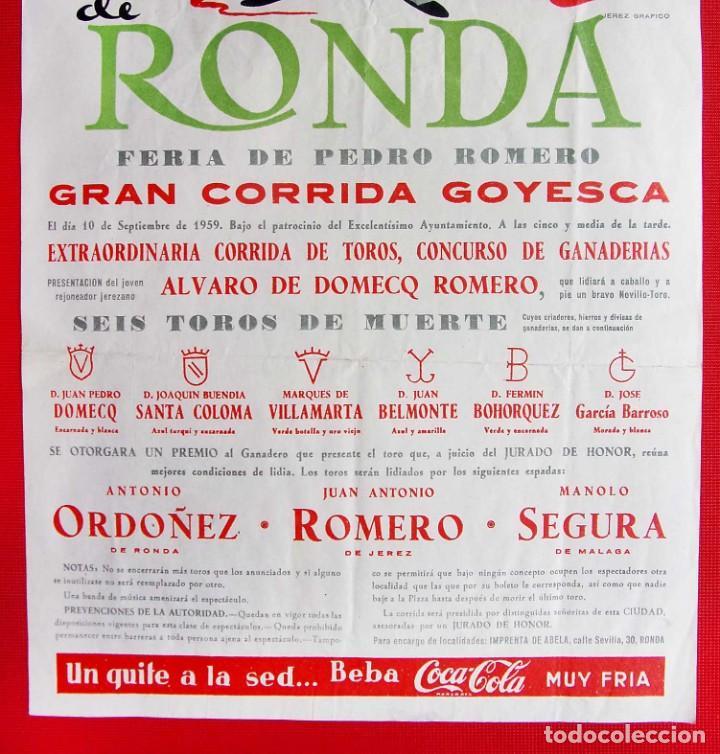 Carteles Toros: CARTEL DE LA PLAZA DE TOROS DE RONDA. AÑO: 1959. GRAN CORRIDA GOYESCA. ANTONIO ORDOÑEZ - Foto 3 - 196916722
