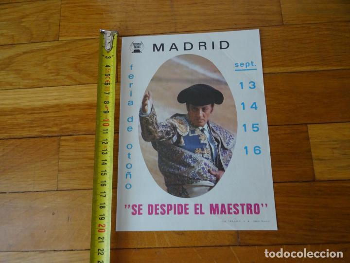 AÑO 1985, FERIA OTOÑO MADRID, DESPEDIDA DE ANTOÑETE, CARTEL TOROS, PROGRAMA (Coleccionismo - Carteles Gran Formato - Carteles Toros)