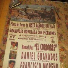 Carteles Toros: DANIEL GRANADOS FRANCISCO MORENO. EL CORDOBES. PLAZA TOROS VISTA ALEGRE BILBAO. Lote 199842860