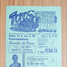 Carteles Toros: CARTEL PLAZA TOROS PALMA DE MALLORCA 24 JULIO 1966, LUIS SEGURA - EL VITI - JOSE FUENTES. Lote 199860356