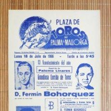 Carteles Toros: CARTEL PLAZA TOROS PALMA DE MALLORCA 18 JULIO 1966, JULIO APARICIO - PACO CORPAS - PALOMO LINARES. Lote 199860593