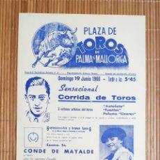 Carteles Toros: CARTEL PLAZA TOROS PALMA DE MALLORCA 19 JUNIO 1966, A.C. ANTOÑETE - JOSÉ FUENTES - PALOMO LINARES. Lote 199862155