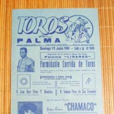 Carteles Toros: CARTEL PLAZA TOROS PALMA DE MALLORCA 12 JUNIO 1966, A.B.CHAMACO - FERMIN MURILLO - PALOMO LINARES. Lote 199862446