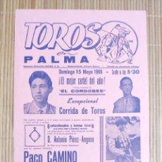 Carteles Toros: CARTEL PLAZA TOROS PALMA DE MALLORCA 15 MAYO 1966, PACO CAMINO - EL VITI - EL CORDOBES. Lote 199863773