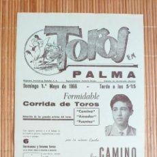 Carteles Toros: CARTEL PLAZA TOROS PALMA DE MALLORCA 1 MAYO 1966, PACO CAMINO - MANUEL AMADOR - JOSÉ FUENTES. Lote 199865385