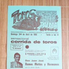 Carteles Toros: CARTEL PLAZA TOROS PALMA DE MALLORCA 24 ABRIL 1966, A. DOS ANJOS - R. IZQUIERDO - G. TEBAS INCLUSERO. Lote 199865788