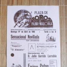 Carteles Toros: CARTEL PLAZA TOROS PALMA DE MALLORCA 17 ABRIL 1966, E. PATON - F. RIBERA PAQUIRRI - F.R. EL ALMENDRO. Lote 199866128