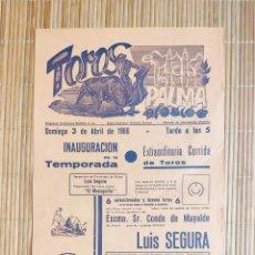 Carteles Toros: CARTEL PLAZA TOROS PALMA DE MALLORCA 3 ABRIL 1966, LUIS SEGURA - P. PALLARES - A. TORRES MONAGUILLO. Lote 199866586