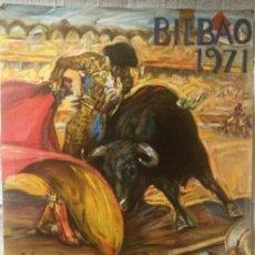 Carteles Toros: CARTEL DE TOROS BILBAO 1971. Lote 200195020