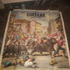 Cartazes Touros: CARTEL DE TOROS CUÉLLAR SEGOVIA FALTA FALDÓN. Lote 200347020