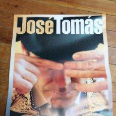 Carteles Toros: JOSÉ TOMÁS. Lote 202467251